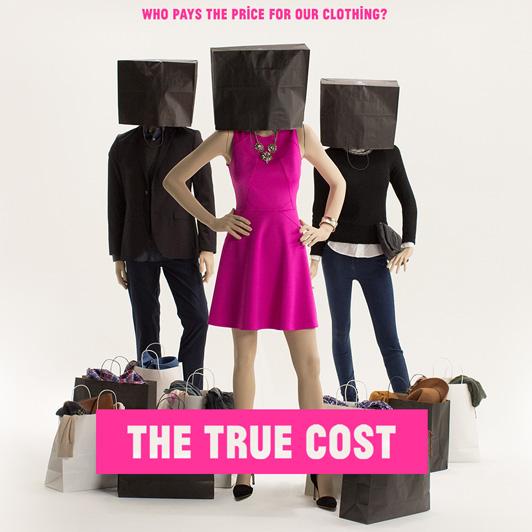 """""""The True Cost"""" – """"Preis der Mode"""""""